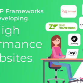 10 PHP FRAMEWORKS FOR DEVELOPING HIGH PERFORMANCE SITES